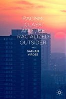 racism-class-and-the-racialized-outsider
