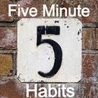 five-minute-habits