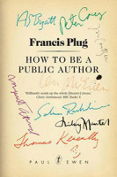 francis-plug-how-to-be-a-public-author