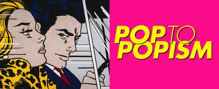 from pop to popism summer exhibitions