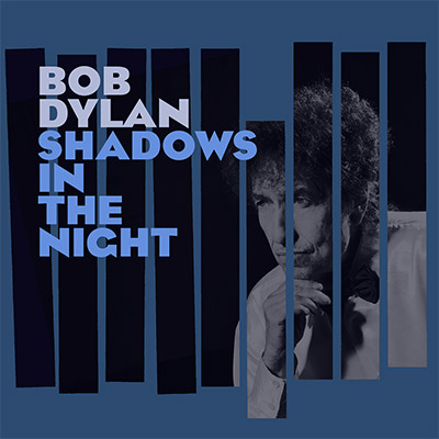 Shadows-in-the-Night-Bob-Dylan