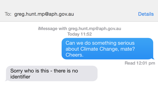 And it seems that Greg Hunt has been replying. Photo: Buzzfeed.