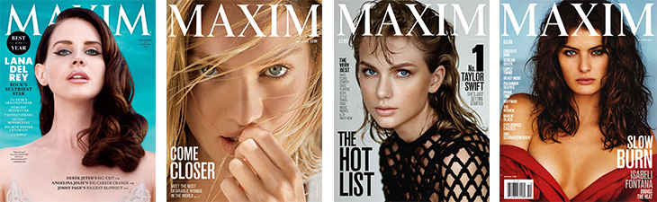 Recent 'Maxim' magazine covers featuring (L-R): Lana Del Rey, Candice Swanepoel. Taylor Swift and Isabeli Fontana.
