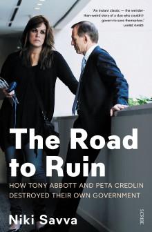 Road to Ruin Abbott Credlin