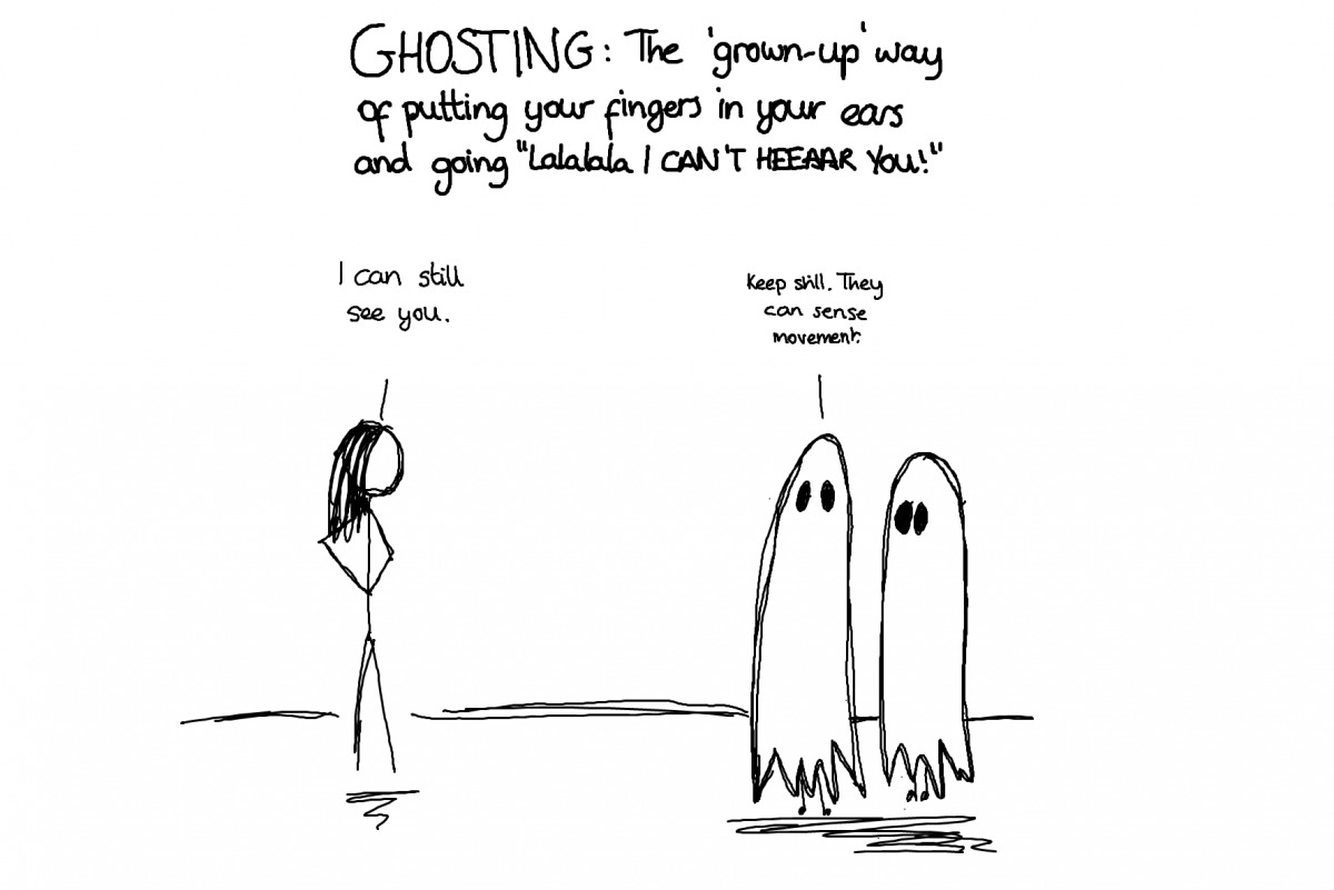 You can try and justify ghosting, but in reality it's immature and cruel.