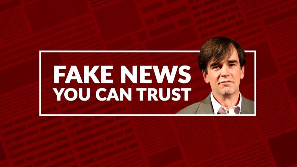 tim Ferguson's Fake News You Can Trust