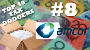 Amcor is the eighth biggest tax dodger in Australia.