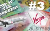 Virgin Australia is the third biggest tax dodger in Australia.