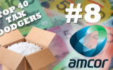 Amcor is the eighth biggest tax dodger in the country.