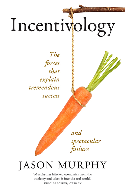 The cover of Jason Murphy's book Incentivology.