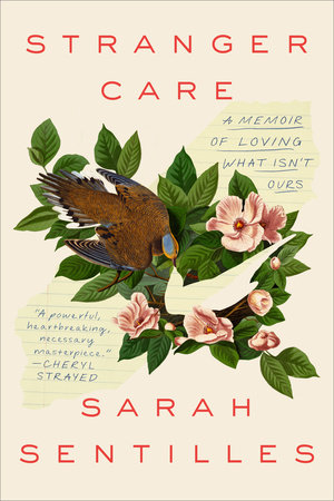 Book review: 'Stranger Care' by Sarah Sentilles